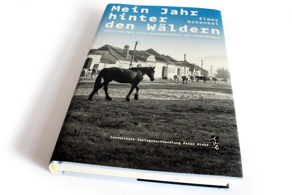 Elmar Schenkel: Mein Jahr hinter den Wäldern. Foto: Ralf Julke