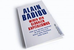 Alain Badiou: Wider den globalen Kapitalismus. Foto: Ralf Julke