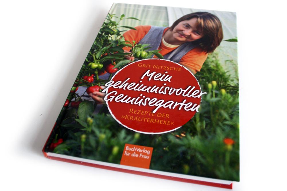 Grit Nitzsche: Mein geheimnisvoller Gemüsegarten. Foto: Ralf Julke