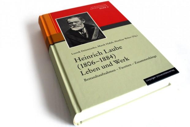 Leszek Dziemianko, Marek Halub, Matthias Weber (Hrsg.): Heinrich Laube (1806 - 1884). Leben und Werk. Foto: Ralf Julke