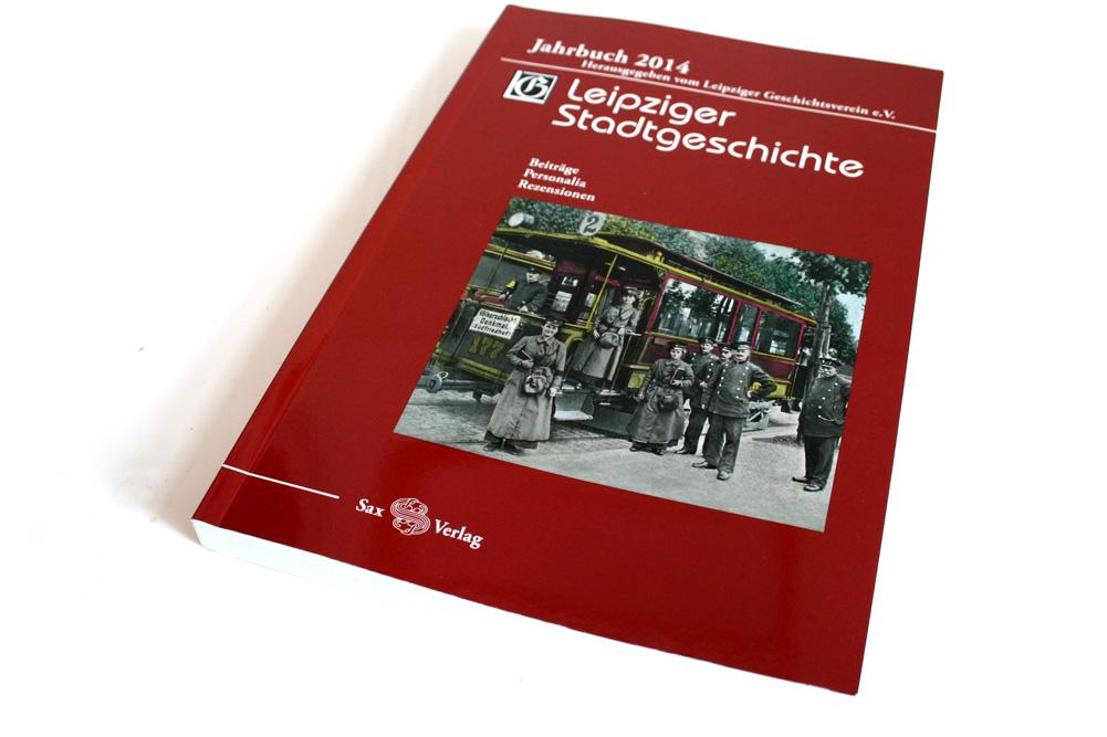 Leipziger Stadtgeschichte. Jahrbuch 2014. Foto: Ralf Julke