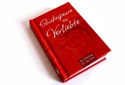 Karen Lark (Hrsg.): Shakespeare für Verliebte. Foto: Ralf Julke