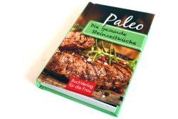 Carola Ruff: Paleo. Die gesunde Steinzeitküche. Foto: Ralf Julke
