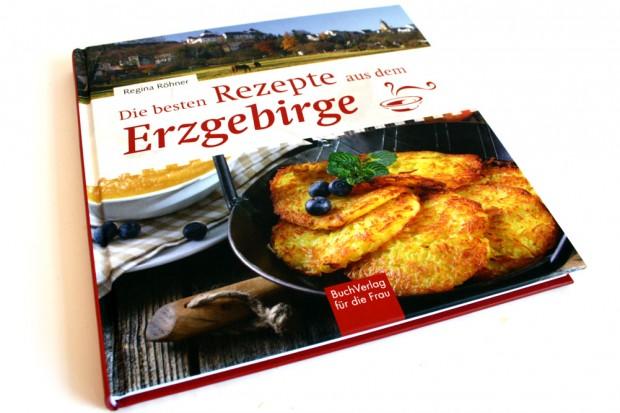 Regina Röhner: Die besten Rezepte aus dem Erzgebirge. Foto: Ralf Julke