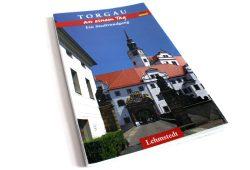 Doris Mundus: Torgau an einem Tag. Foto: Ralf Julke
