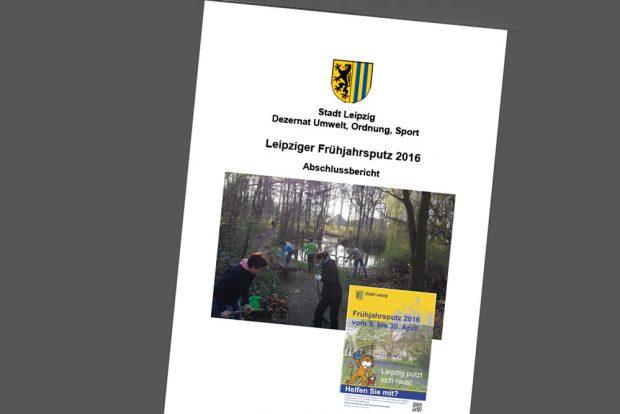 Abschlussbericht zum Frühjahrsputz 2016. Cover: Stadt Leipzig