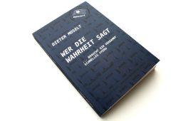 Dieter Moselt: Wer die Wahrheit sagt ... Foto: Ralf Julke