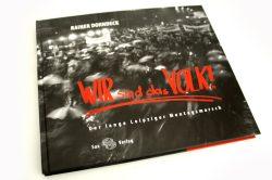 Rainer Dorndeck: Wir sind das Volk! Foto: Ralf Julke