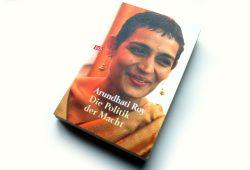 Arundhati Roy: Die Politik der Macht. Foto: Ralf Julke