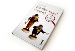 Steffen Mohr: Bis der Kopf raucht. Foto: Ralf Julke