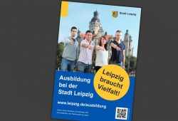 Ausbildung bei der Stadt Leipzig. Plakat: Stadt Leipzig