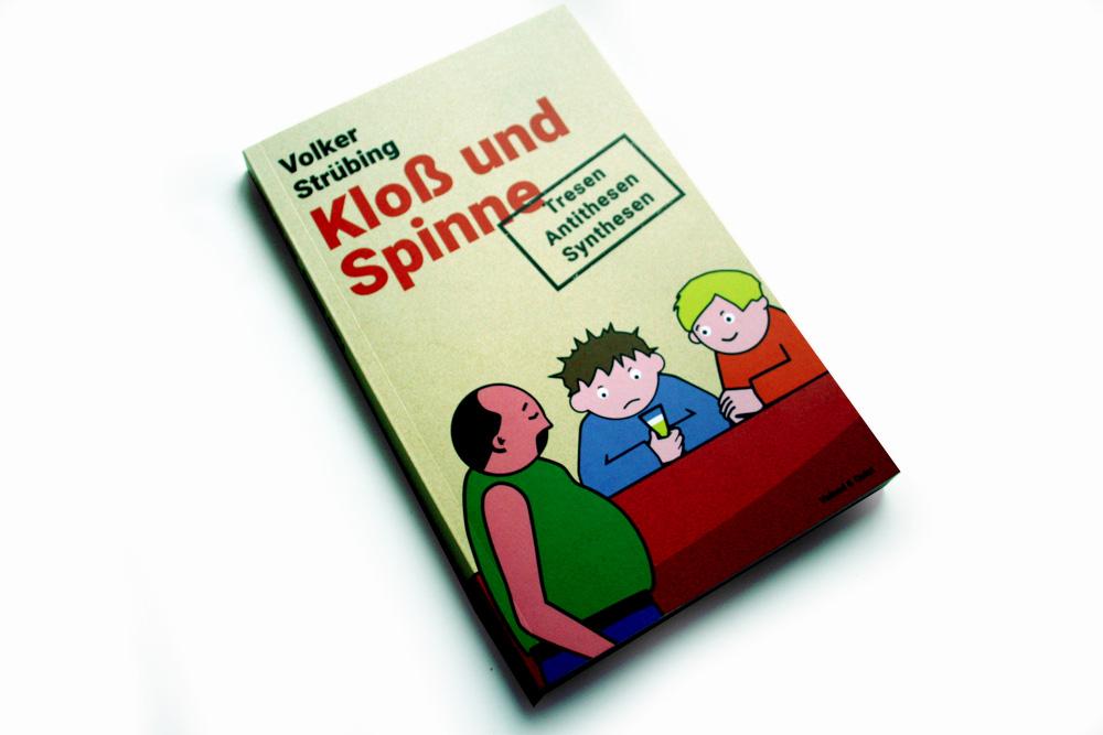Volker Strübing: Kloß und Spinne. Foto: Ralf Julke
