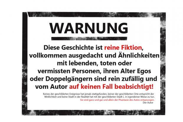 Das Warnschild. Grafik: L-IZ