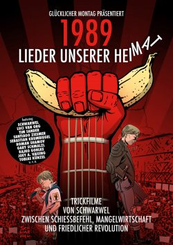 """Das Plakat zu """"1989. Lieder unserer Heimat"""". Grafik: Schwarwel"""