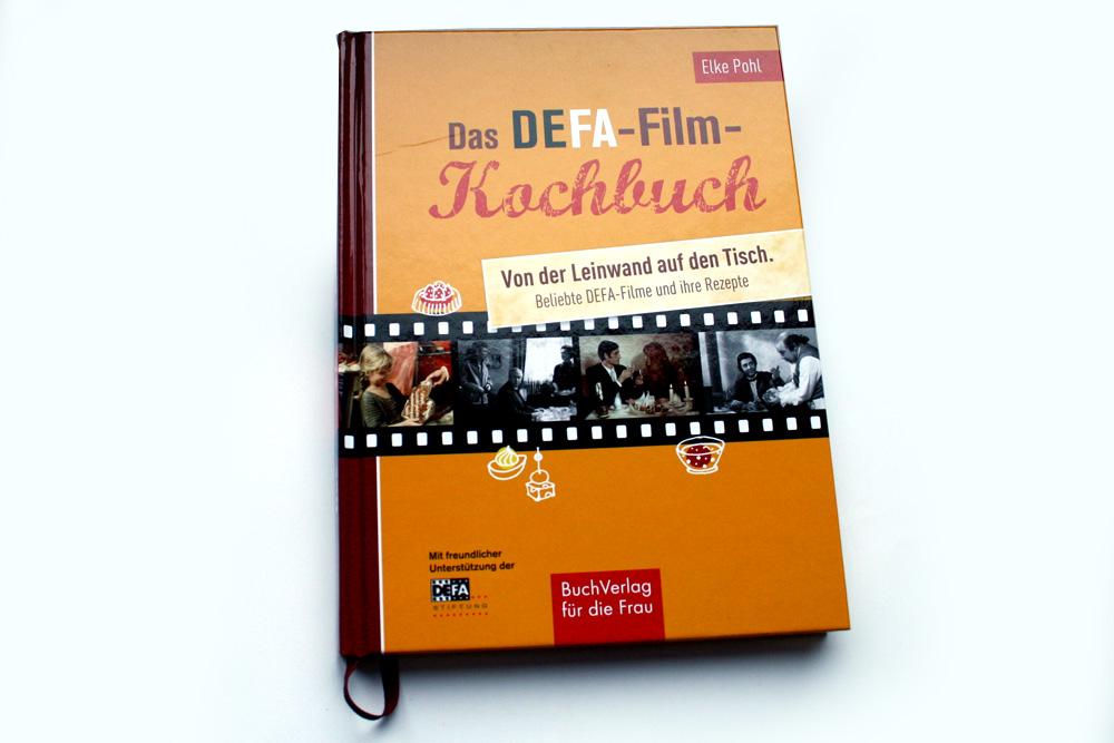 Elke Pohl: Das DEFA-Film-Kochbuch. Foto: Ralf Julke