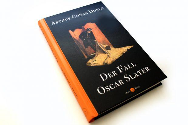 Arthur Conan Doyle: Der Fall Oscar Slater. Foto: Ralf Julke