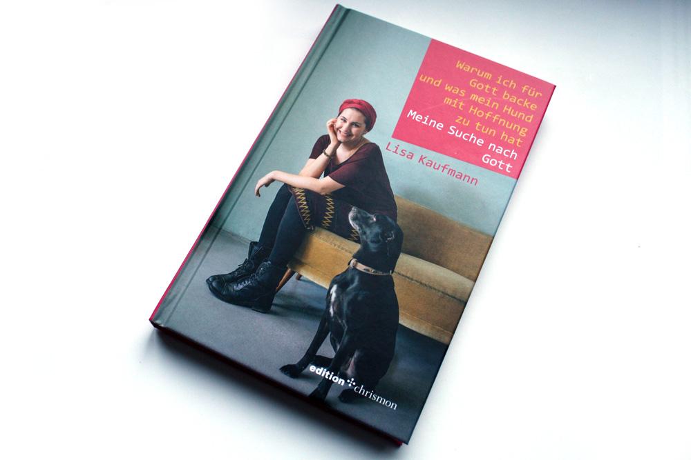 Lisa Kaufmann: Warum ich für Gott backe und was mein Hund mit Hoffnung zu tun hat. Foto: Ralf Julke