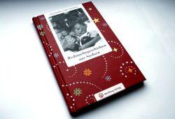Ethel Scheffler, Sylke Tannhäuser: Weihnachtsgeschichten aus Sachsen. Foto: Ralf Julke