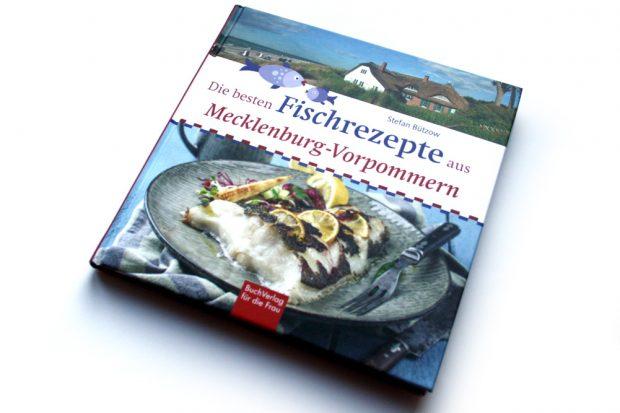 Stefan Bützow: Die besten Fischrezepte aus Mecklenburg-Vorpommern. Foto: Ralf Julke