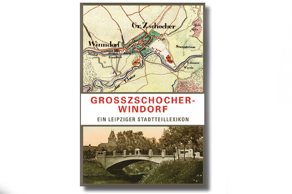 Das Lexikon Großzschocher-Windorf. Cover: Pro Leipzig