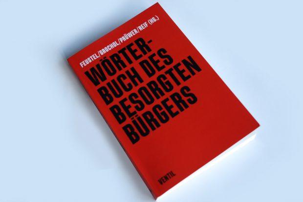 Wörterbuch des besorgten Bürgers. Foto: Ralf Julke
