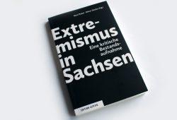 Gert Pickel, Oliver Decker: Extremismus in Sachsen. Foto: Ralf Julke