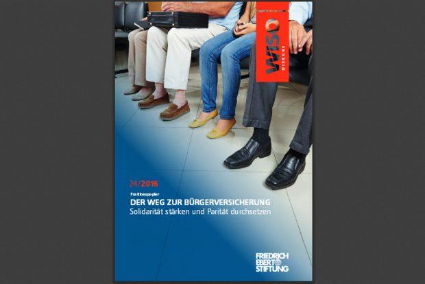 FES-Positionspapier: Der Weg zur Bürgerversicherung. Cover: FES