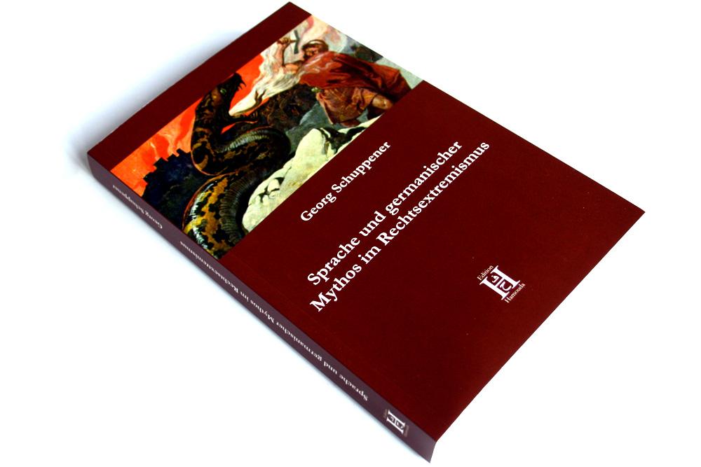 Georg Schuppener: Sprache und germanischer Mythos im Rechtsextremismus. Foto: Ralf Julke