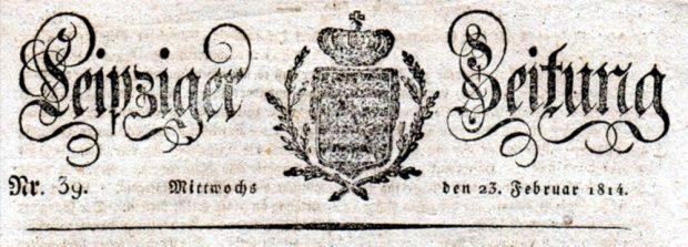 Die Leipziger Zeitung - ein Vorläufer der NLZ aus dem Jahr 1814. Abbildung: Wikipedia Gemeinfrei