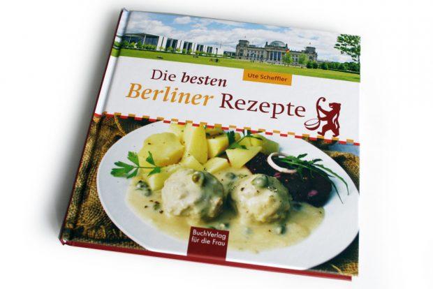 Ute Scheffler: Die besten Berliner Rezepte. Foto: Ralf Julke