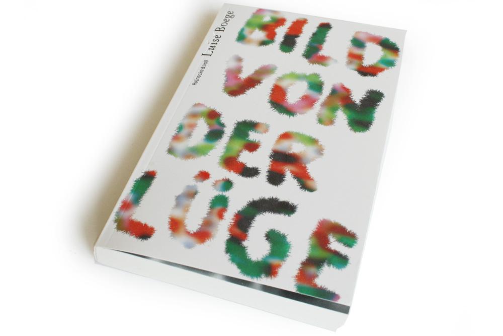 Luise Boege: Bild von der Lüge. Foto: Ralf Julke