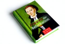 Caroline Vongries: Frauen der Reformation. Foto: Ralf Julke