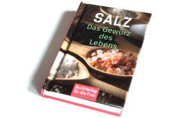 Katharina Kleinschmidt: Salz. Das Gewürz des Lebens. Foto: Ralf Julke