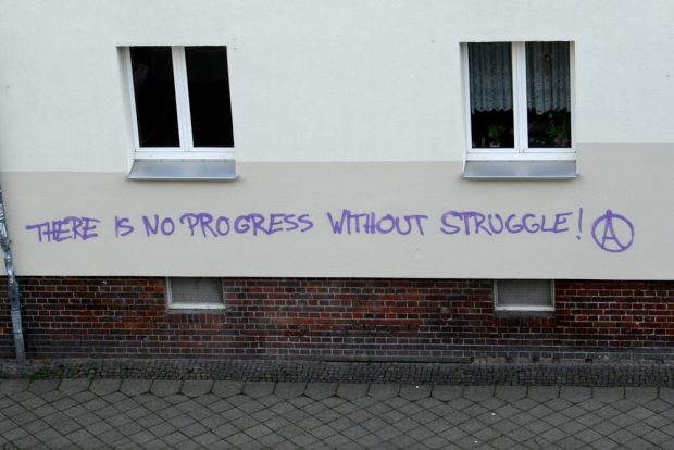 There is no progress without struggle. Foto: L-IZ
