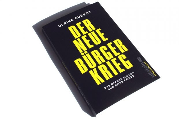 Ulrike Guérot: Der neue Bürgerkrieg. Foto: Ralf Julke