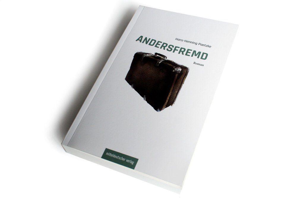 Hans-Henning Paetzke: Andersfremd. Foto: Ralf Julke