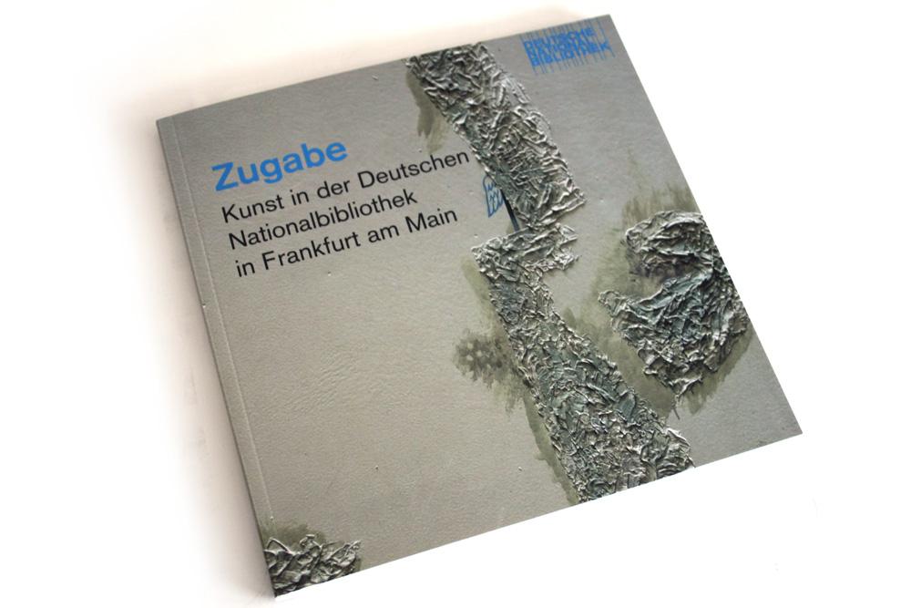 Zugabe. Kunst in der Deutschen Nationalbibliothek in Frankfurt am Main. Foto: Ralf Julke