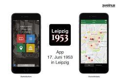 Die App zum 17. Juni 1953 in Leipzig. Foto: Zwei Punkt Null Marketing