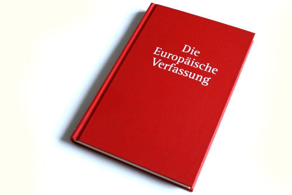 Immer noch nicht in Kraft: die Europäische Verfassung. Foto: Ralf Julke