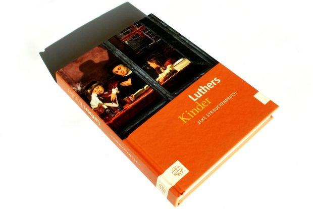 Elke Strauchenbruch: Luthers Kinder. Foto: Ralf Julke