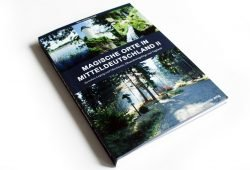 Ilona Traub, Peter Traub: Magische Orte in Mitteldeutschland II. Foto: Ralf Julke