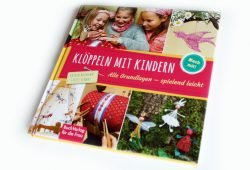 Katrin Baumann, Steffi Schmat: Klöppeln mit Kindern. Foto: Ralf Julke