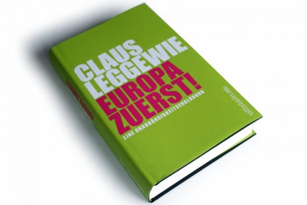 Claus Leggewie: Europa zuerst! Foto: Ralf Julke