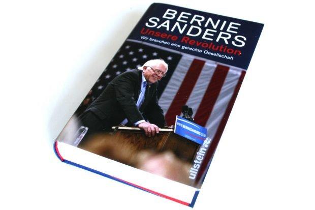 Bernie Sanders: Unsere Revolution. Foto: Ralf Julke