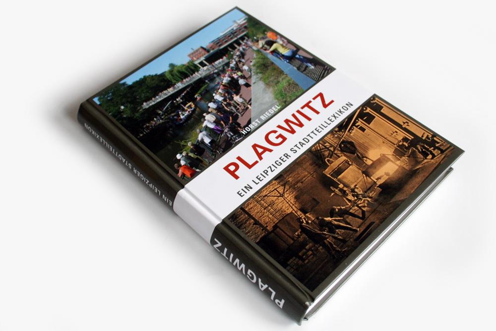 Horst Riedel: Plagwitz. Foto: Ralf Julke