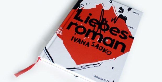 Ivana Sajko: Liebesroman. Foto: Ralf Julke