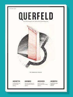 Das Magazin Querfeld des Sächsischen Flüchtlingsrates 2017. Cover SFR