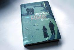 Arthur Miller: Fokus. Foto: Ralf Julke