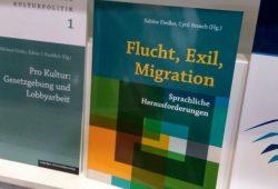"""Gerade erschienen: Sammelband """"Flucht, Exil, Migration – sprachliche Herausforderungen"""". Foto: Franziska Koppe"""