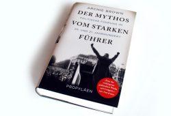 Archie Brown: Der Mythos vom starken Führer. Foto: Ralf Julke